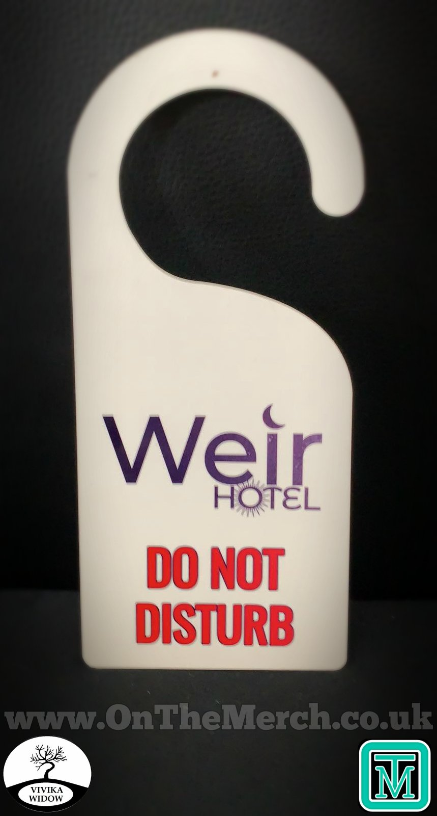 Weir Hotel Do Not Disturb Door Hanger - On The Merch