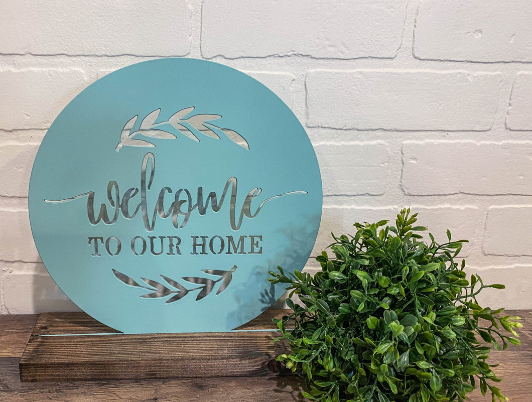 "10"" Welcome to Our Home - Teal"