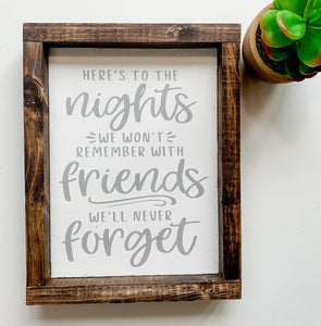 Handmade Sign - Here's to the Nights