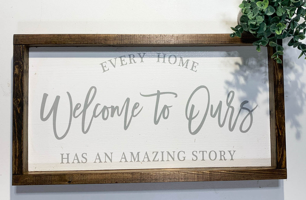 Handmade Sign - Welcome to Ours