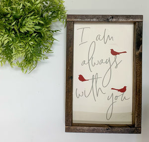 Handmade Sign - I Am Always with You