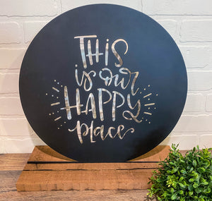 "10"" This Is Our Happy Place Cutout  - Black"