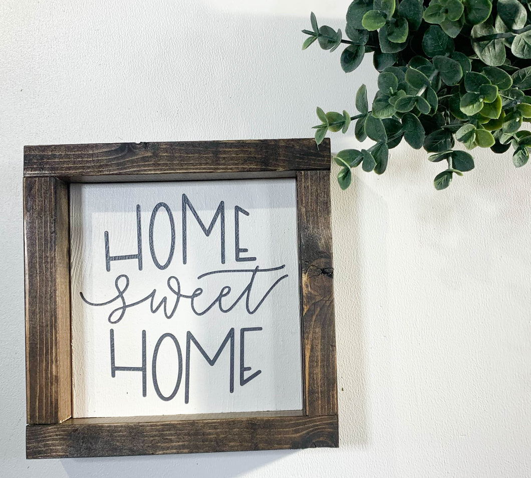 Handmade Sign - Home Sweet Home