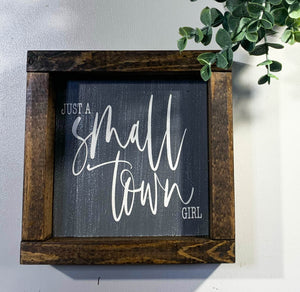 Handmade Sign - Small Town