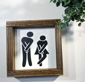 Handmade Sign - Restroom People Hold It