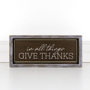 In All Things Give Thanks Wood Framed Sign