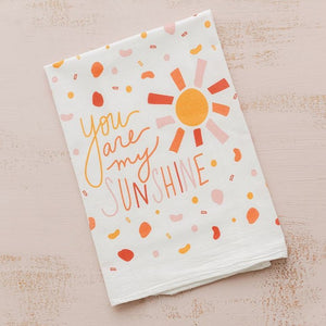 Flour Sack Tea Towel - You Are My Sunshine