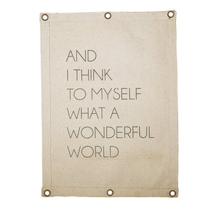 Canvas Wall Banner - What a Wonderful World