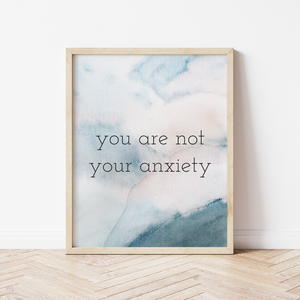 You Are Not Your Anxiety