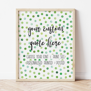 Custom Print with Green Polka Dot Background