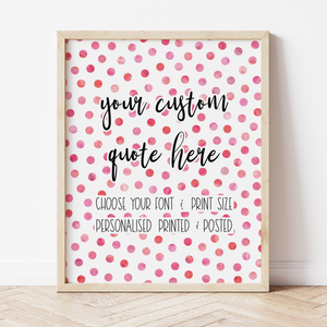 Custom Print with Pink Polka Dot Background