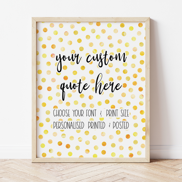 Custom Print with Yellow Polka Dot Background