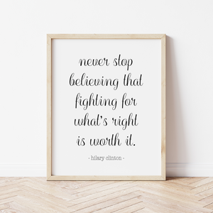 Never Stop Believing Print