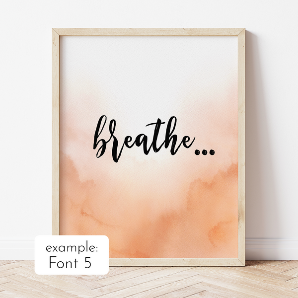 Custom Quote with Orange Ombre Watercolour Background