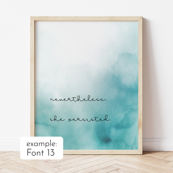 Custom Quote with Teal Ombre Watercolour Background