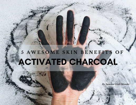 5 Five awesome skin benefits of activated charcoal
