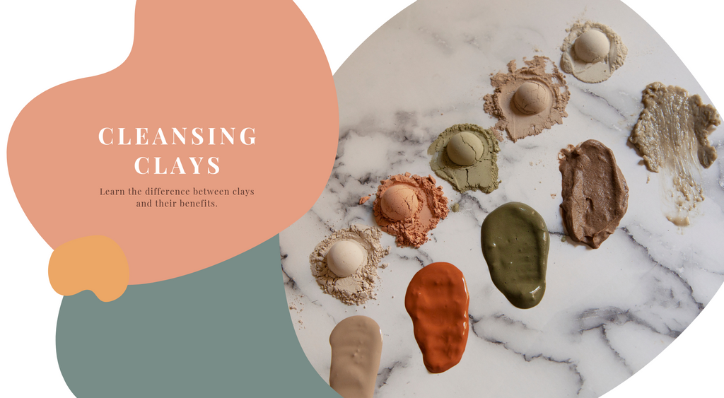 Cleansing clays: learn the difference between clays and their benefits