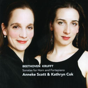 Beethoven / Krufft: Sonatas for Horn and Fortepiano