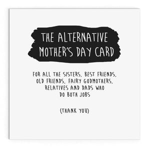 The Alternative Mother's Day Card