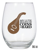 My Lute Bringeth All The Coins to the Bard Series