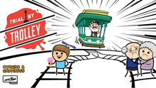 Load image into Gallery viewer, Trial By Trolley - Cyanide & Happiness
