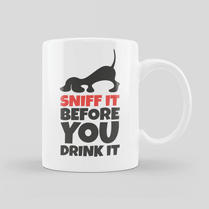 Sniff It Before You Drink It 2 Mug (Dog Picture)