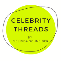 CELEBRITY THREADS by Melinda Schneider