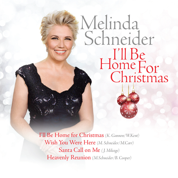 I'll Be Home For Christmas EP by Melinda Schneider (Digital)