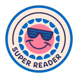 A sticker with the text Super Reader