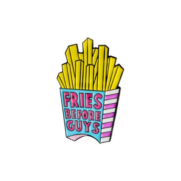 Fries Before Guys Essential Handcrafted Enamel Pin - Over Enameled