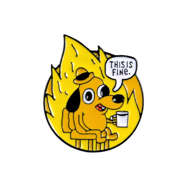This Is Fine Rounded Handcrafted Enamel Pin - Over Enameled