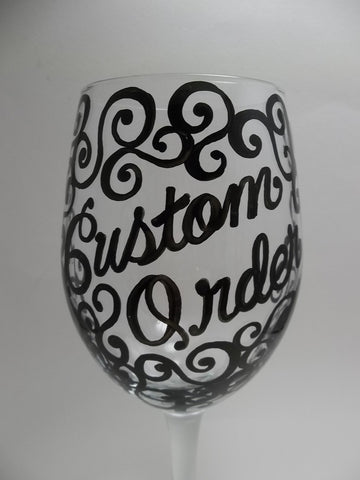 Custom Order Request - TWO Glasses
