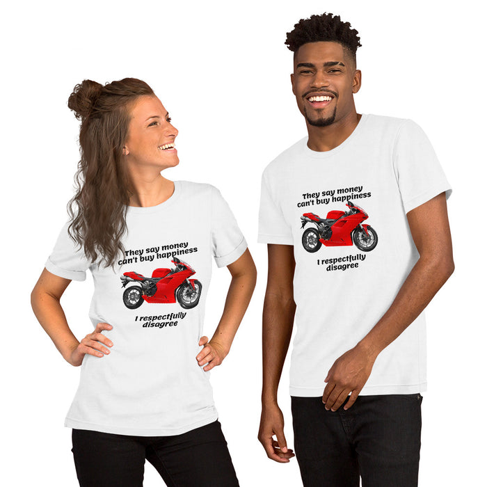 Money Can't Buy Happiness - Short-Sleeve Unisex T-Shirt freeshipping - Motorcycle Merch 99
