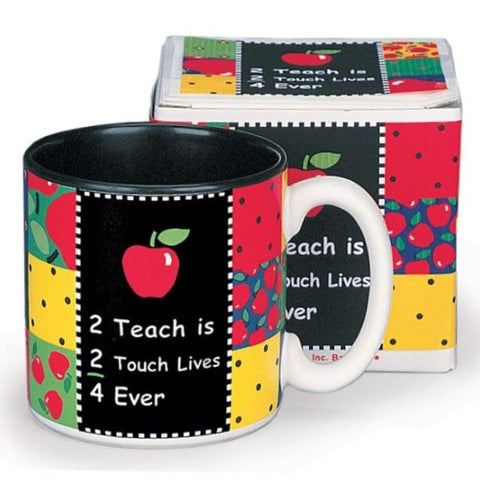 "Picture of ""2 Teach is 2 Touch Lives"" Teachers Coffee Mug"