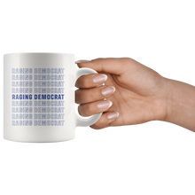 Load image into Gallery viewer, Raging Democrat Mug