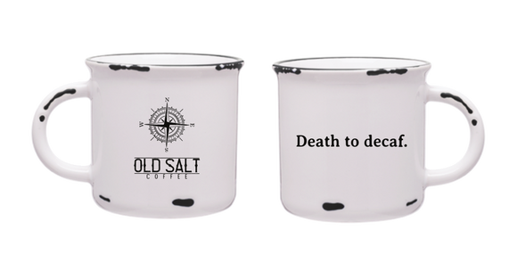 Death to Decaf Mug