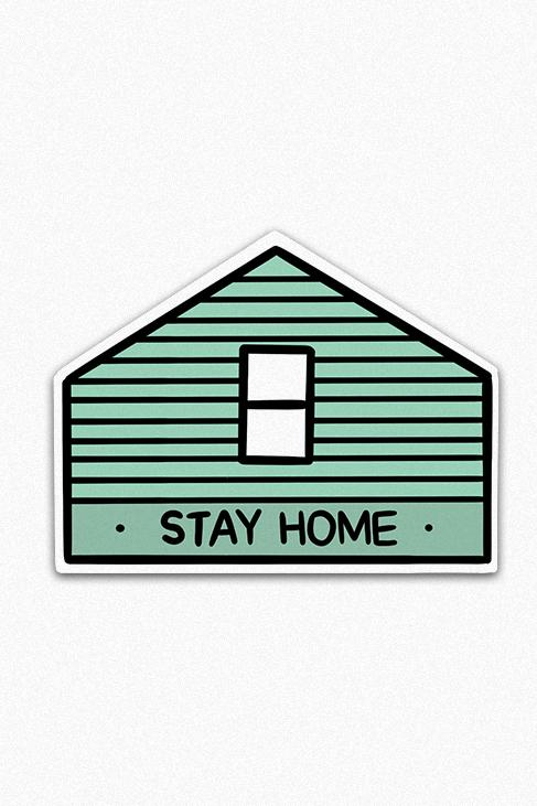 Stay Home Club - Stay Home Vinyl Sticker