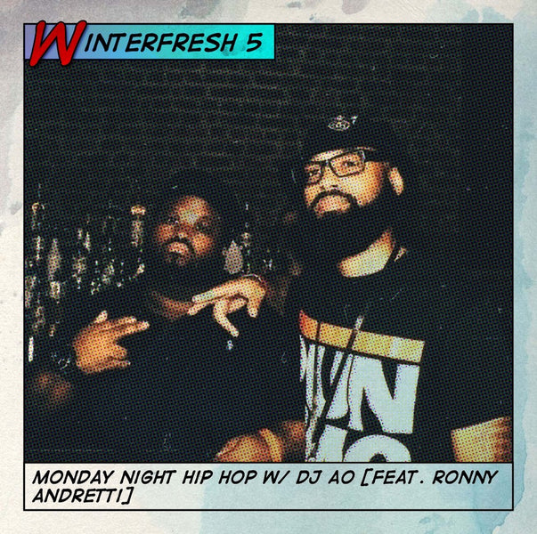 Monday Night Hip Hop with DJ AO: WinterFresh 5