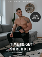 Lade das Bild in den Galerie-Viewer, TIME TO GET SHREDDED - HOME VERSION