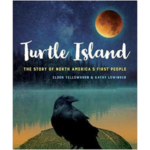 Turtle Island By Eldon Yellowhorn and Kathy Lowinger