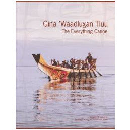 Gina 'Waadluxan Tluu/ The Everything Canoe