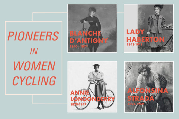 PIONEERS IN WOMEN CYCLING