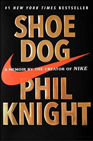 Shoe Dog book from Phil Knight
