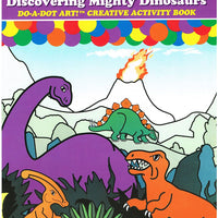 Do-A-Dot Discovering Mighty Dinosaurs Activity Book