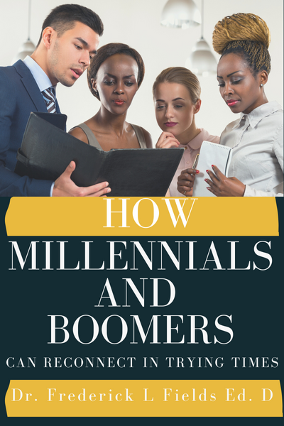 Frederick Fields Little Rock on How Millennials and Boomers Can Reconnect In Trying Times