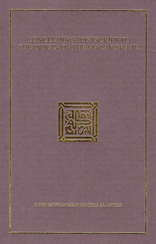 Concluding Postscript to the Origin of the Malay Sha'ir
