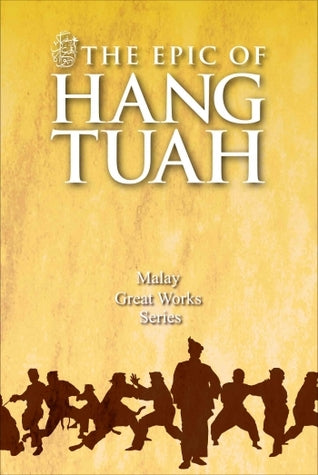 The Epic of Hang Tuah