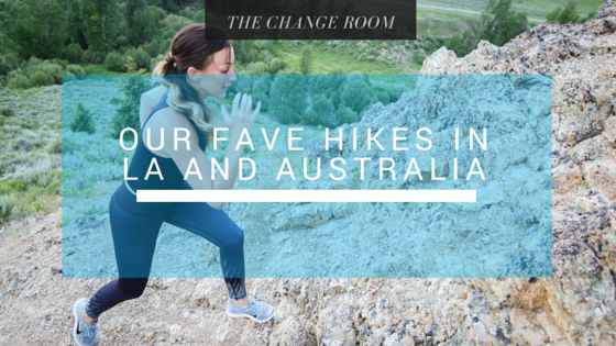 Our Fave Hikes In LA And Australia