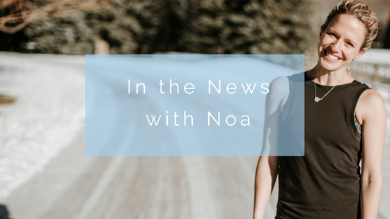 In the News with Noa