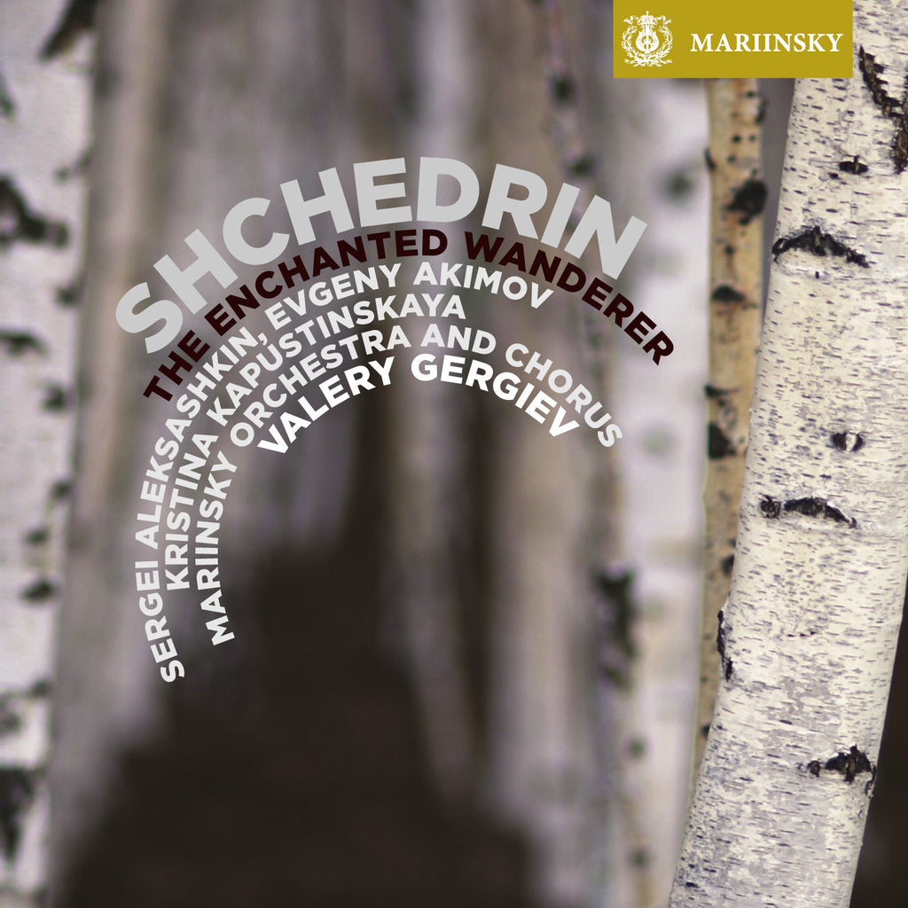 SHCHEDRIN <br /> The Enchanted Wanderer<br /> <sup><small>[digital download]</small></sup>